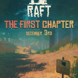 Raft – The First Chapter News